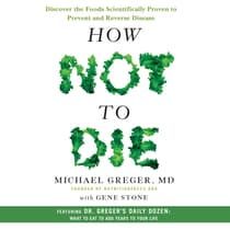 How Not to Die by Michael Greger, M.D., FACLM audiobook