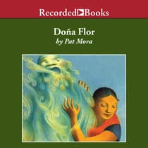 Dona Flor by Pat Mora audiobook