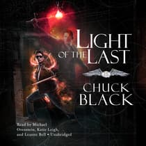 Light of the Last by Chuck Black audiobook