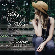 Why the Sky Is Blue by Susan Meissner audiobook