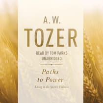 Paths to Power by A. W. Tozer audiobook