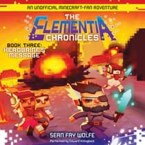 The Elementia Chronicles #3: Herobrine's Message by Sean Fay Wolfe audiobook