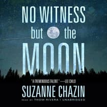 No Witness but the Moon by Suzanne Chazin audiobook