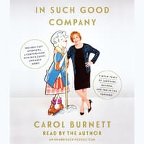 In Such Good Company by Carol Burnett audiobook