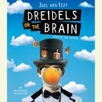Dreidels on the Brain by Joel ben Izzy audiobook