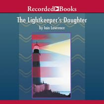 The Lightkeeper's Daughter by Iain Lawrence audiobook