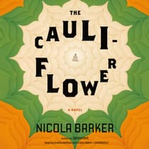 The Cauliflower by Nicola Barker audiobook