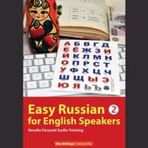 Easy Russian for English Speakers Volume 2: Fly on a Russian Spaceship; Talk about planet Earth and listen to Yuri Gagarin, Will by Max Bollinger audiobook