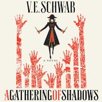 A Gathering of Shadows by V. E. Schwab audiobook