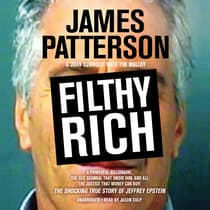 Filthy Rich by James Patterson audiobook