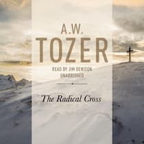 Radical Cross by A. W. Tozer audiobook