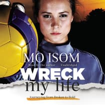 Wreck My Life by Mo Isom audiobook