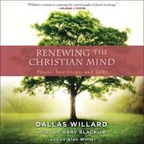 Renewing the Christian Mind by Dallas Willard audiobook