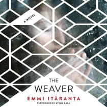 The Weaver by Emmi Itaranta audiobook