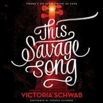This Savage Song by Victoria Schwab audiobook