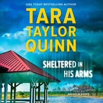 Sheltered in His Arms by Tara Taylor Quinn audiobook
