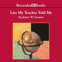 Lies My Teacher Told Me by James Loewen audiobook