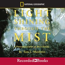 Light Shining Through the Mist by Tom L. Mathews audiobook