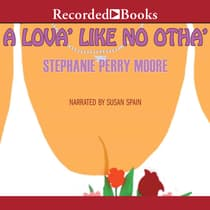 A Lova' Like No Otha' by Stephanie Perry Moore audiobook