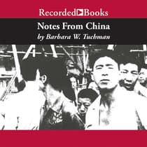 Notes From China by Barbara W. Tuchman audiobook