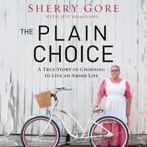 The Plain Choice by Sherry Gore audiobook