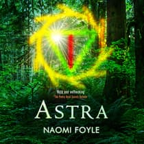 Astra by Naomi Foyle audiobook