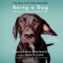 Being a Dog by Alexandra Horowitz audiobook