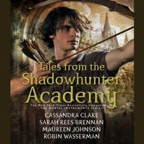 Tales from the Shadowhunter Academy by Cassandra Clare audiobook
