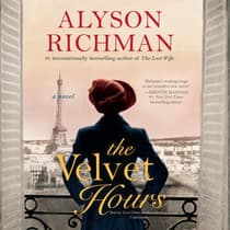 The Velvet Hours by Alyson Richman audiobook