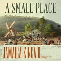 A Small Place by Jamaica Kincaid audiobook