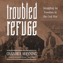 Troubled Refuge by Chandra Manning audiobook