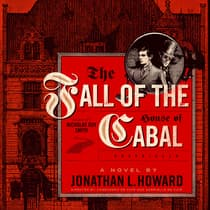 The Fall of the House of Cabal by Jonathan L. Howard audiobook
