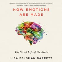 How Emotions Are Made by Lisa Feldman Barrett audiobook
