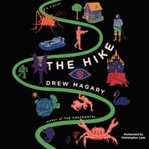 The Hike by Drew Magary audiobook