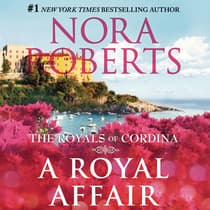 A Royal Affair by Nora Roberts audiobook