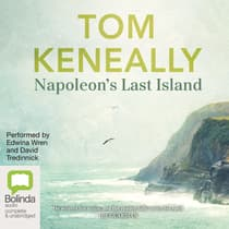 Napoleon's Last Island by Tom Keneally audiobook