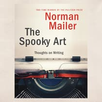 The Spooky Art by Norman Mailer audiobook