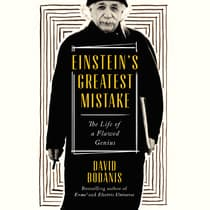 Einstein's Greatest Mistake by David Bodanis audiobook