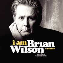I Am Brian Wilson by Brian Wilson audiobook