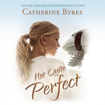 Not Quite Perfect by Catherine Bybee audiobook