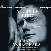A Little Life by Hanya Yanagihara audiobook