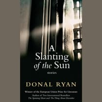 A Slanting of the Sun by Donal Ryan audiobook