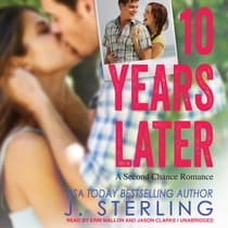 10 Years Later by J. Sterling audiobook
