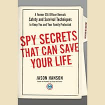 Spy Secrets That Can Save Your Life by Jason Hanson audiobook