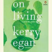 On Living by Kerry Egan audiobook