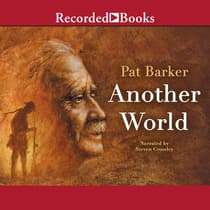 Another World by Pat Barker audiobook
