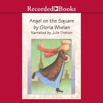 Angel on the Square by Gloria Whelan audiobook