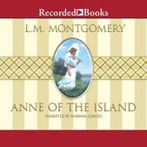Anne of the Island by L. M. Montgomery audiobook