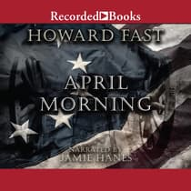 April Morning by Howard Fast audiobook