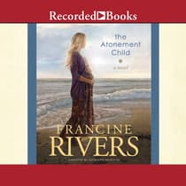 The Atonement Child by Francine Rivers audiobook
